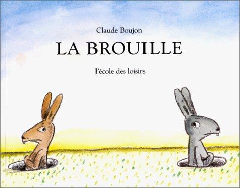 La brouille (Fiction, Poetry & Drama)