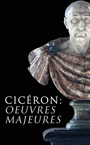 Couverture du livre Cicéron: Oeuvres Majeures