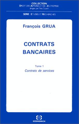 Contrats bancaires tome 1 Contrats de services