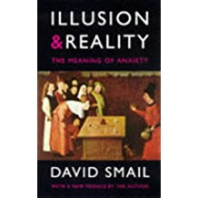 Illusions & Reality: Meaning of Anxiety (Psychology/self-help)