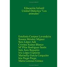"""Educacion Infantil: Unidad Didactica """"Los Animales"""""""
