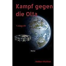 Kampf gegen die Olta / Teil 1 Angriff