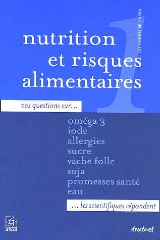 Cahier de l'AFSSA, N° 1 : Nutrition et risques alimentaires