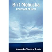 Brit Menucha - Covenant of Rest