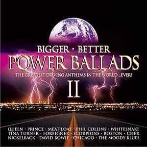 Bigger Better Power Ballads Ii Amazon Co Uk Music