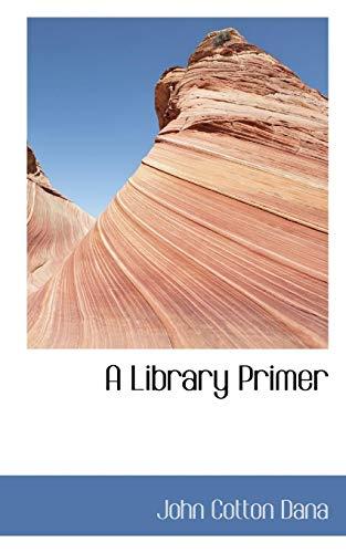 A Library Primer
