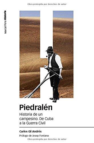 Portada del libro PIEDRALÉN: Historia de un campesino. De Cuba a la Guerra Civil (Estudios)