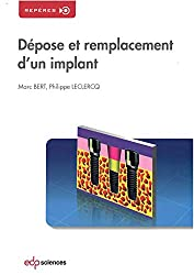 Dépose et remplacement d'un implant