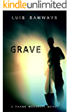 Grave (Frank McKenzie Mysteries Series Book 4)