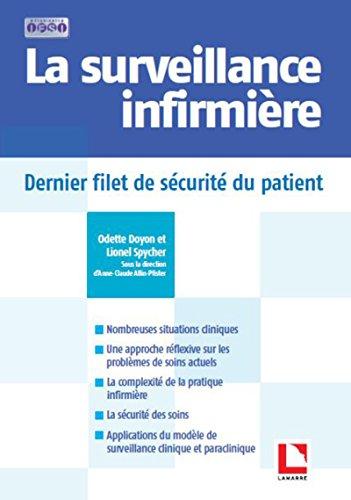 La surveillance infirmière: Dernier filet de sécurité du patient