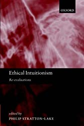 Ethical Intuitionism: Re-evaluations