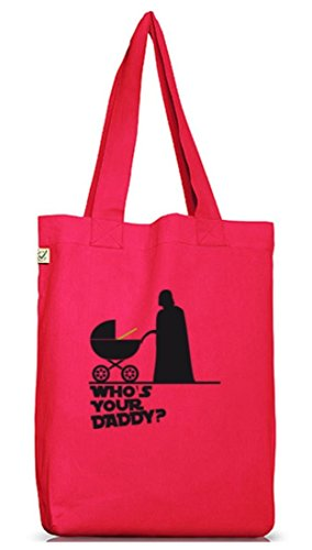 Shirtstreet24, WHO'S YOUR DADDY? Jutebeutel Stoff Tasche Earth Positive (ONE SIZE) Hot Pink