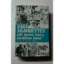 Saba Silhouettes: Life Stories from a Caribbean Island