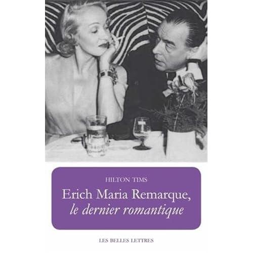 Erich Maria Remarque, le dernier romantique
