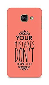 AMEZ your mistakes dont define you Back Cover For Samsung Galaxy A3 (2016 EDITION)