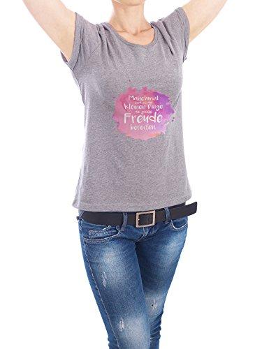 """Design T-Shirt Frauen Earth Positive """"Die kleinen Dinge"""" - stylisches Shirt Typografie von Seelenkonfetti Grau"""