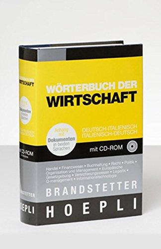 Wörterbuch der Wirtschaft: Deutsch - Italienisch /Italienisch - Deutsch.
