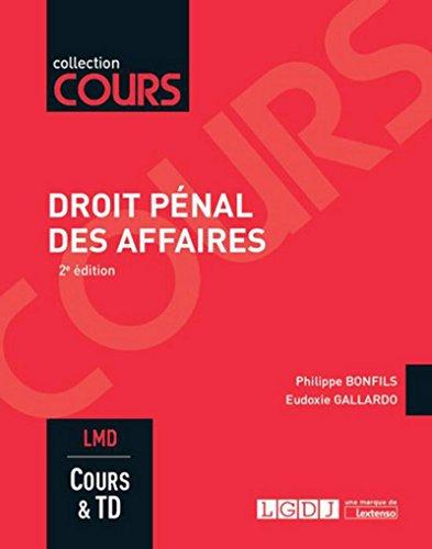 Droit pénal des affaires, 2ème Ed. par Philippe Bonfils