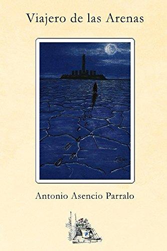 Viajero de las arenas por Antonio Asencio Parralo