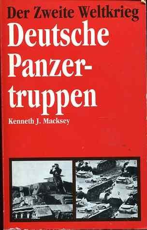 Der Zweite Weltkrieg - Deutsche Panzertruppen