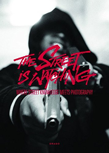 The street is watching par Drago Arts and Communication