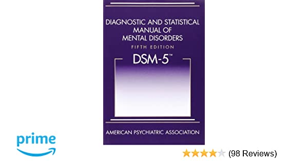 Diagnostic and statistical manual of mental disorders fifth diagnostic and statistical manual of mental disorders fifth edition dsm 5 amazon american psychiatric association 0110743488949 books fandeluxe Choice Image