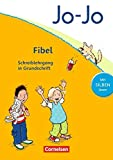 Jo-Jo Fibel - Allgemeine Ausgabe 2011: Schreiblehrgang in Grundschrift