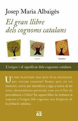 El gran llibre dels cognoms catalans por Josep M. Albaigès