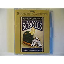 The Lost Scrolls (Tennis Shoes Adventure Series) by Chris Heimerdinger (1998-08-02)