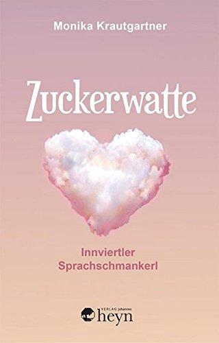 Preisvergleich Produktbild Zuckerwatte: Innviertler Sprachschmankerl