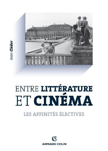 Entre Litterature Et Cinema