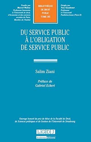 Du service public à l'obligation de service public par Salim Ziani