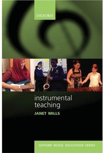 Instrumental Teaching (Oxford Music Education)