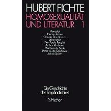 Homosexualität und Literatur 1: Polemiken (Hubert Fichte, Die Geschichte der Empfindlichkeit)