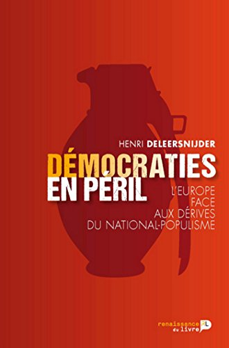 Démocraties en péril: L'Europe face aux dérives du national-populisme