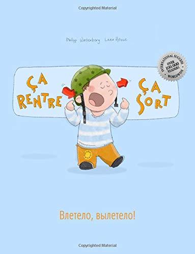 Ça rentre, ça sort ! Vletelo, vyletelo!: Un livre d'images pour les enfants (Edition bilingue français-russe)
