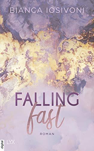 Falling Fast (Hailee & Chase 1) von [Iosivoni, Bianca]