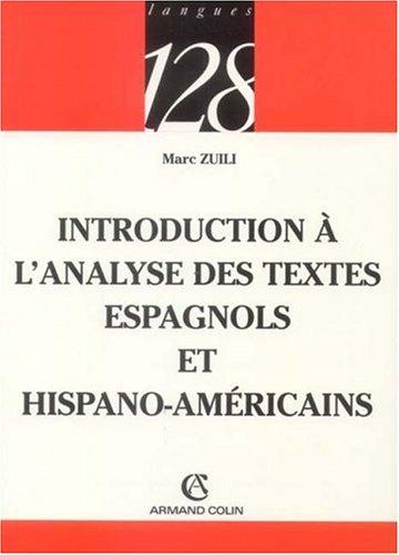 Introduction à l'analyse des textes espagnols et hispano-américains