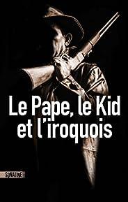 Le Pape, le kid et l'Iroq