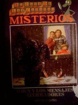 Dawn y los mensajes aterradores (Baby-Sitters Club Mystery) por Ann M. Martin
