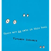 There Are No Cats in this Book by Viviane Schwarz (2010-09-14)