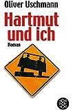 Hartmut und ich. Roman