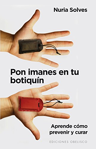 Pon Imanes En Tu Botiquín (FENG-SHUI) por Nuria Solves