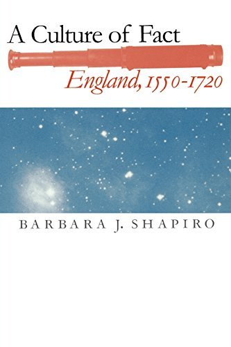 A Culture of Fact: England, 1550-1720 by Barbara J. Shapiro (2003-04-10)