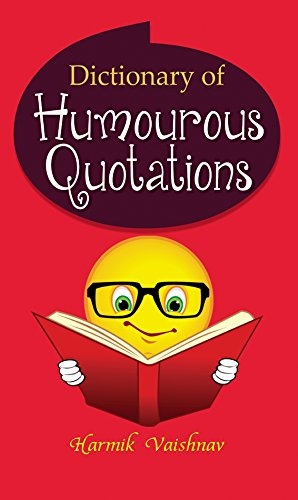 Dictionary of Humourous Quotations