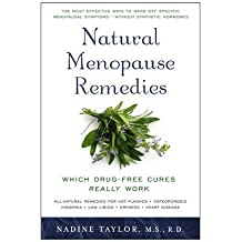 Natural Menopause Remedies: Which Drug-Free Cures Really Work by Nadine Taylor (2009-12-01)