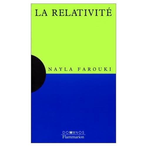 La relativité : Un exposé pour comprendre, un essai pour réfléchir