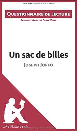 Un Sac De Billes De Joseph Joffo: Questionnaire De Lecture By Pierre Weber 2015-01-05