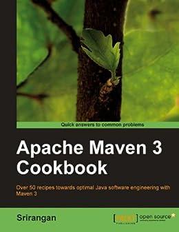 Apache Maven 3 Cookbook par [Srirangan]