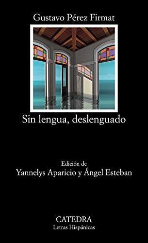 Sin lengua, deslenguado (Letras Hispánicas)